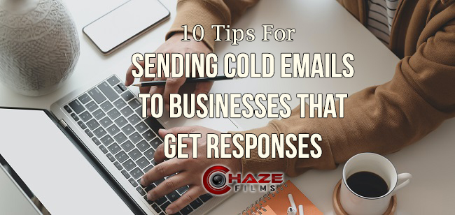 10 tips for sending cold emails to businesses that get responses
